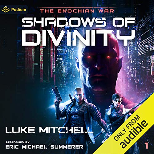 Shadows of Divinity Audiobook By Luke Mitchell cover art