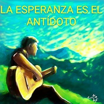 LA ESPERANZA ES EL ANTIDOTO (Demo)