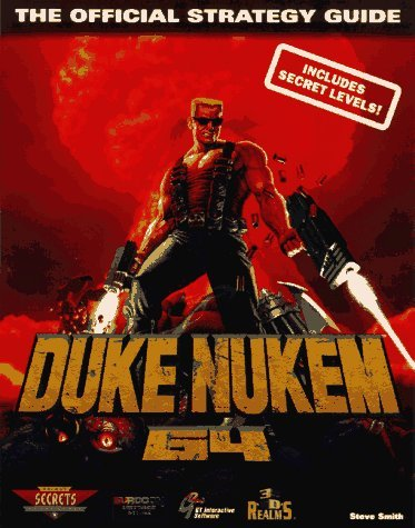 Duke Nukem 64 Strategy Guide (Secrets of the Games) by S. Smith (1997-02-21)