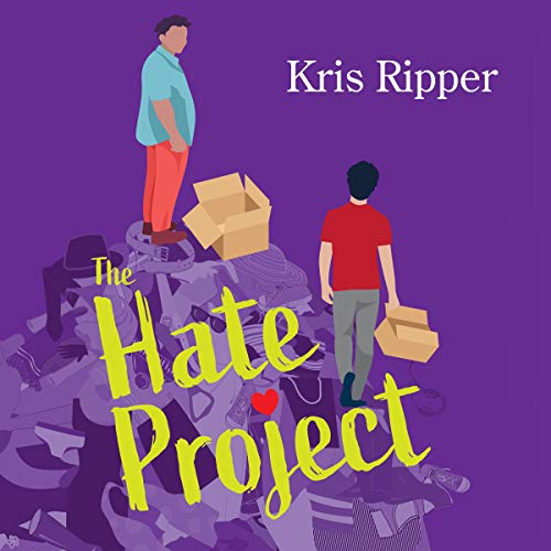 The Hate Project Audiobook By Kris Ripper cover art
