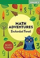 Math Adventures Grade 2: Enchanted Forest
