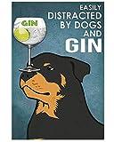 Azsteel Rottweiler y ginebra | Cartel sin marco para decoración de oficina, el mejor regalo para familiares y amigos de 11.7 x 16.5 pulgadas