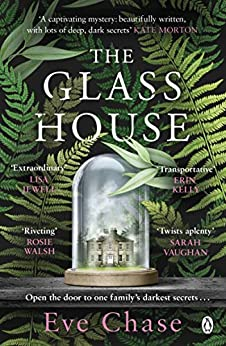 The Glass House: The spellbinding new mystery that's perfect for the long winter nights by [Eve Chase]
