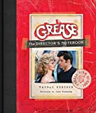 Grease: The Director's Notebook - Randal Kleiser