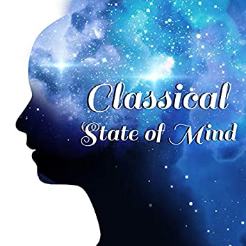 Classical State Of Mind