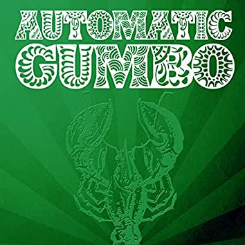 Automatic Gumbo