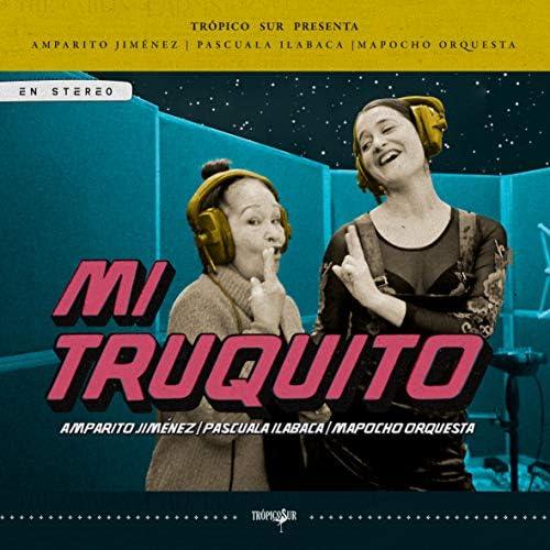 Trópico Sur & Pascuala Ilabaca Y Fauna feat. Amparito Jiménez & Mapocho Orquesta