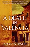 A Death in Valencia: (Max Cámara 2) (English Edition)