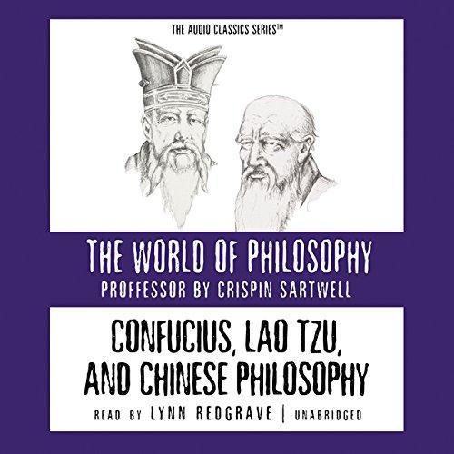 Confucius, Lao Tzu, and Chinese Philosophy  Audiolibri