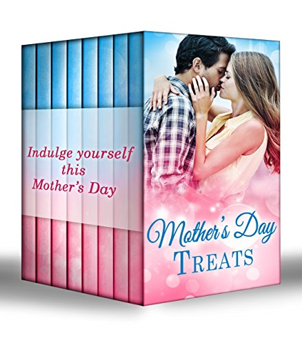 Mother's Day Treats: The Contaxis Baby / Liam's Secret Son / The Arabian Love-Child / A Millionaire For Molly / The Man Who Would Be King / Tall, Dark ... Twins / A Model Débutante (English Edition)