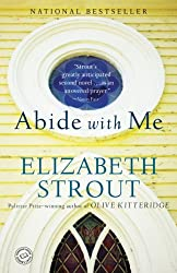 Books Set in Maine: Abide With Me by Elizabeth Strout. Visit www.taleway.com to find books from around the world. maine books, maine novels, maine literature, maine fiction, maine authors, best books set in maine, popular books set in maine, books about maine, maine reading challenge, maine reading list, augusta books, portland books, bangor books, maine books to read, books to read before going to maine, novels set in maine, books to read about maine, maine packing list, maine travel, maine history, maine travel books