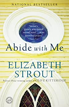 Abide with Me: A Novel by [Elizabeth Strout]