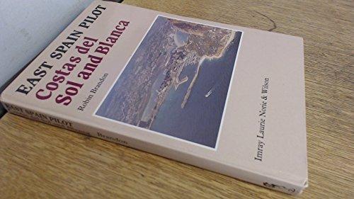 Mediterranean Spain: Costa Del Sol & Costa Blanca (Mediterranean Pilots and Charts) (Mediterranean Pilots & Charts)