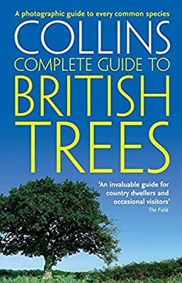British Trees: A photographic guide to every common species (Collins Complete Guide)