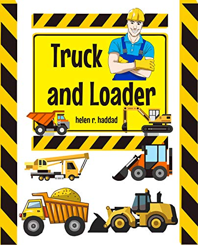 Truck and Loader