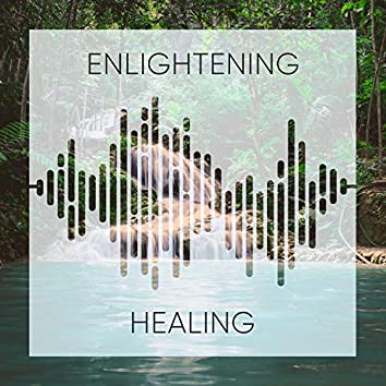 #Enlightening Healing