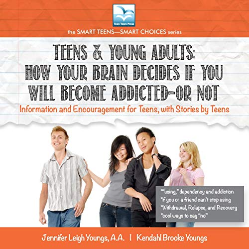 Teens & Young Adults: How Your Brain Decides If You Will Become Addicted, or Not Titelbild