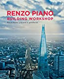 Renzo Piano Building Workshop. Ricuciture urbane e periferie. Ediz. illustrata