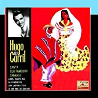Vintage Tango No. 51 - EP: Sus Famosos Tangos by Hugo Del Carril