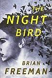The Night Bird (Frost Easton, Band 1) - Brian Freeman