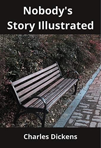 Nobody's Story Illustrated (English Edition)