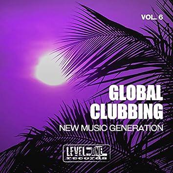 Global Clubbing, Vol. 6 (New Music Generation)