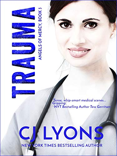 TRAUMA (Angels of Mercy Medical Suspense Book 3) - medicalbooks.filipinodoctors.org