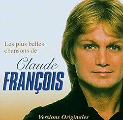 Les Plus Belles Chansons De Claude F Ranç