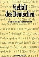 Vielfalt Des Deutschen: Festschrift Fuer Werner Besch