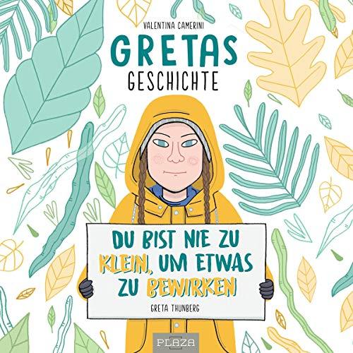 Gretas Geschichte - Du bist nie zu klein, um etwas zu bewirken Titelbild