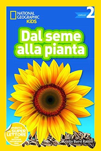 Dal seme alla pianta. Livello 2