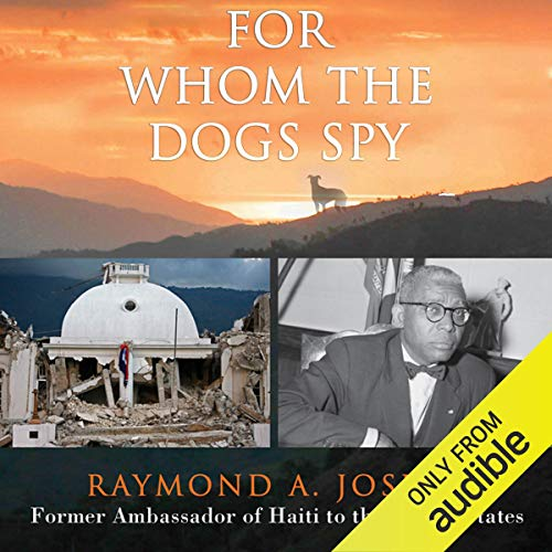 For Whom the Dogs Spy: Haiti: From the Earthquake to the ...