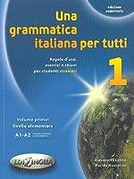Una grammatica italiana per tutti: Una grammatica italiana per tutti 1 (edizione