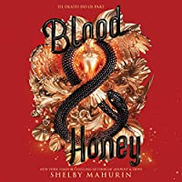 Blood & Honey (The Serpent & Dove Duology)