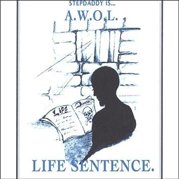 Life Sentence.