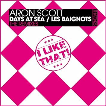 Days At Sea / Les Baignots (The Remixes)