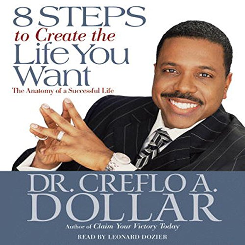 8 Steps to Create the Life You Want audiobook cover art
