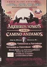 Arrieros Somos Y En El Camino Andamos by Cornelio Reyna Jr.
