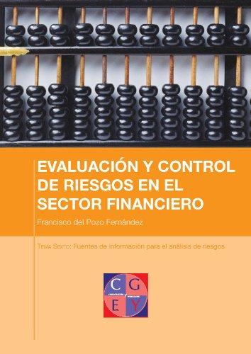 Fuentes de información para el análisis del riesgo de crédito (EVALUACIÓN Y CONTROL DE RIESGOS EN EL SECTOR FINANCIERO nº 6)