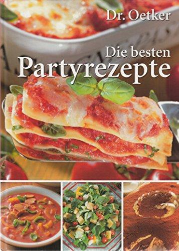 Dr.Oetker Die besten Partyrezepte
