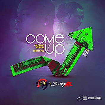 Come Up (feat. Scotty ATL)