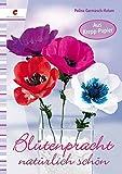 Blütenpracht natürlich schön: Aus Krepp-Papier