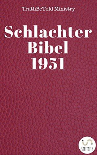 Schlachter Bibel 1951 (Dual Bible Halseth 26)