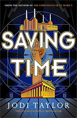 Saving Time (The Time Police Book 3)