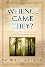 Whence Came They?: Israel, Britain, and the Restoration