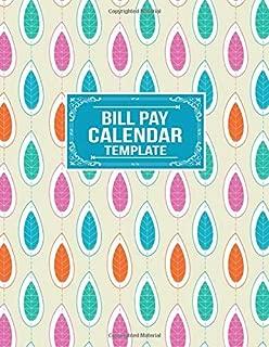Bill Pay Calendar Template: Payment Planner Organizer Record Notebook