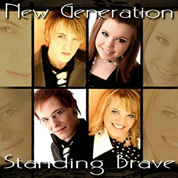 Standing Brave