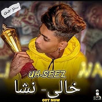 Khali Nasha (feat. Uhseez)