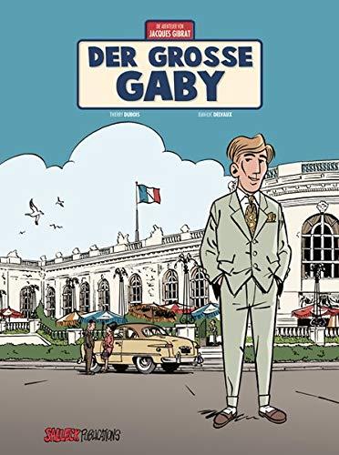 Jacques Gibrat Band 7: Der große Gaby