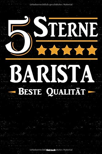 5 Sterne Barista Beste Qualität Notizbuch: Barista Journal DIN A5 liniert 120 Seiten Geschenk